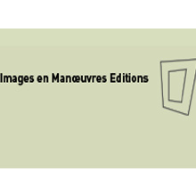 Images en Manoeuvres Éditions