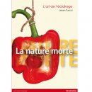 L'art de l'éclairage : La nature morte