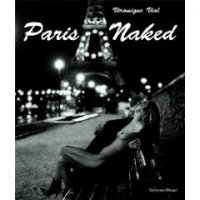 Veronique Vial : Paris Naked