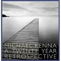 Michael Kenna : A 20 Year Retrospective
