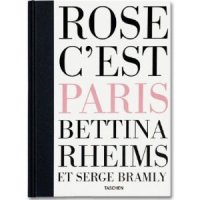 Bettina Rheims, Serge Bramly, Rose, C'est Paris