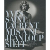 Yves Saint Laurent mis à nu