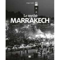 Le Mythe Marrakech