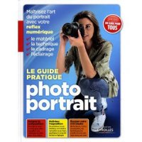 Le guide pratique photo portrait