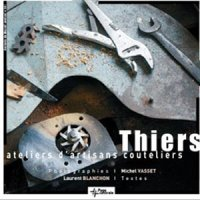 Thiers : Ateliers d'artisans couteliers