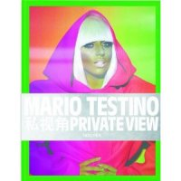 Mario Testino : Private View