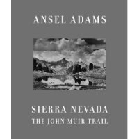 Sierra Nevada: The John Muir Trail