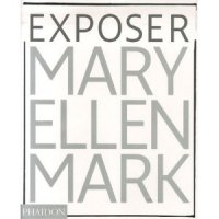 Exposer Mary Ellen Mark
