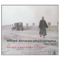 Alfred Anceau photographe 1857-1954