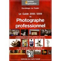 Guide 2008/2009 du photographe professionnel