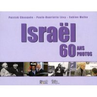 Israël 60 Ans 60 Photos