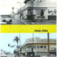 Los Angeles 1955-1985 : Birth of an Art Capital