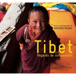 Tibet, regards de compassion