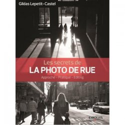 Les secrets de la photo de rue