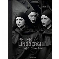 Peter Lindbergh, Untold Stories