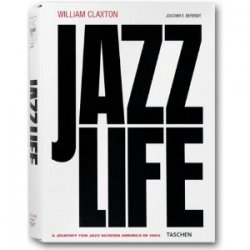 William Claxton : Jazzlife