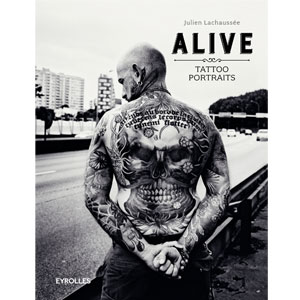 Alive : Tattoo portraits